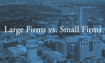 The Big Question: Should You Work At A Large Firm Or A Small Firm?